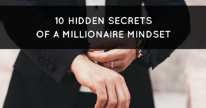 10 راز پنهان در ذهنیت یک میلیونر